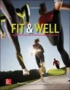 Fit & Well Alternate Edition: Core Concepts and Labs in Physical Fitness and Wellness, Loose Leaf Edition