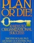 Plan or Die!