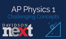 AP® Physics 1: Challenging Concepts